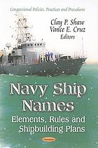 Navy ship names : elements, rules and shipbuilding plans