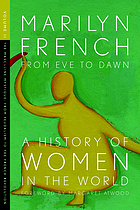 From eve to dawn : a history of women. Volume 2. The masculine mystique