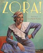 Zora! : the life of Zora Neale Hurston