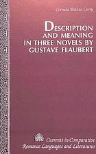 Description and meaning in three novels by Gustave Flaubert