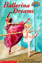 Ballerina dreams / by Diana White ; illustrated by Jacqueline Rogers.