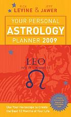 Your personal astrology planner 2009 - Leo