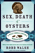 Sex, death & oysters : a half-shell lover's world tour