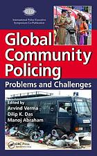 Global community policing : problems and challenges