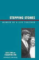 Stepping stones : memoir of a life together