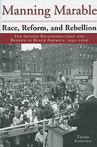 Race, reform, and rebellion : the second reconstruction and beyond in Black America, 1945-2006
