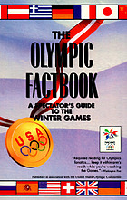 The Olympic factbook : a spectator's guide to the Winter Games