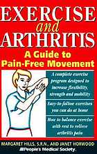 Exercise and arthritis : a guide to pain-free movement