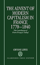 Pierre-François Tubeuf and the advent of capitalism in France, 1770-1840