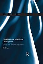 Transformative sustainable development : participation, reflection and change