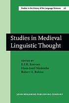 Studies in medieval linguistic thought : dedicated to Geoffrey L. Bursill-Hall on the occasion of his sixtieth birthday on 15 May 1980
