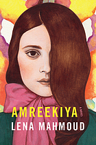 Amreekiya : a novel