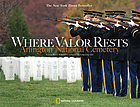 Where valor rests : Arlington National Cemetery.