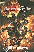 X-force. Vol. 3, Not forgotten