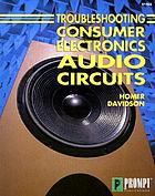Troubleshooting consumer electronics audio circuits