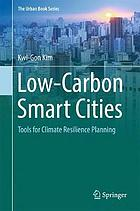 Low-carbon smart cities : tools for climate resilience planning