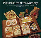Postcards from the nursery : the illustrators of children's books and postcards 1900-1950