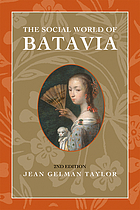 The social world of Batavia : Europeans and Eurasians in colonial Indonesia