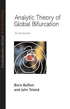 Analytic theory of global bifurcation : an introduction