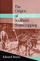 The origins of southern sharecropping
