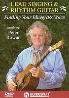 Lead singing and rhythm guitar : finding your bluegrass voice