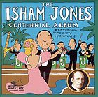 The Isham Jones centennial album