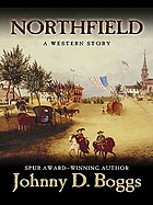 Northfield : a western story