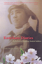 Kamikaze diaries : reflections of Japanese student soldiers
