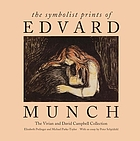 The symbolist prints of Edvard Munch : the Vivian and David Campbell collection