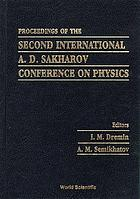 Proceedings of the second International A.D. Sakharov Conference on Physics : Moscow, Russia 20-24 May 1996