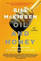 Oil and honey : the education of an unlikely activist