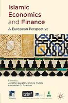 Islamic economics and finance : a European perspective