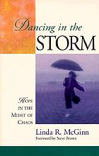 Dancing in the storm : hope in the midst of chaos