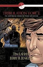 Tribulation force : [the continuing drama of those left behind]. Book 2, Vol. III