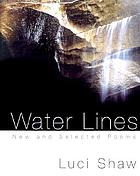 Water lines : new and selected poems