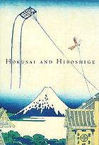 Hokusai and Hiroshige : great Japanese prints from the James A Michener Collection, Honolulu Academy of Arts