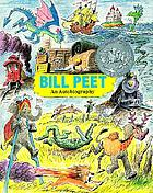 Bill Peet : an autobiography.