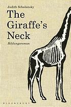 The giraffe's neck : a novel