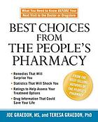 Best choices from the people's pharmacy : what you need to know before your next visit to the doctor or drugstore