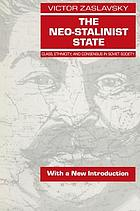 The neo-Stalinist state : class, ethnicity, and consensus in Soviet society
