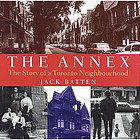 The Annex : the story of a Toronto neighbourhood