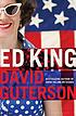 Ed King : a novel