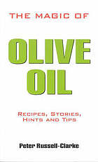 The magic of olive oil