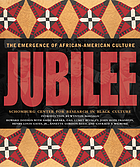 Jubilee : the emergence of African-American culture