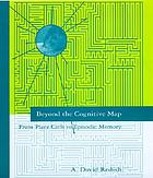 Beyond the cognitive map : from place cells to episodic memory Book Cover