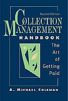 Collection management handbook : the art of getting paid
