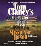 Tom Clancy's Op-center : mission of honor