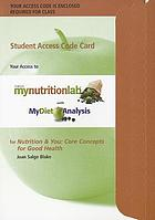 Nutrition & you : core concepts for good health