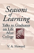 Seasons of learning : talks to graduates on life after college