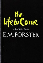 The life to come, and other short stories